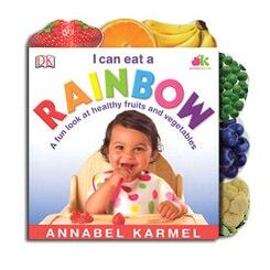"""I can Eat a Rainbow"" by Annabell Karmel"