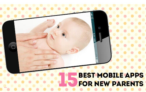 15 best mobile apps for new parents