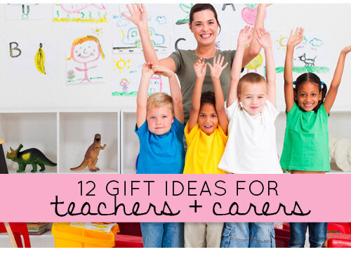 12 gift ideas for teachers and carers