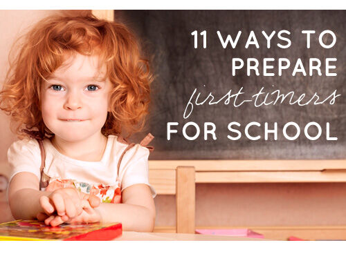 11 ways to prepare first-timers for school