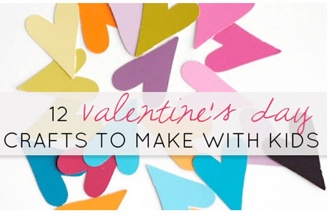 Valentines Crafts with Kids