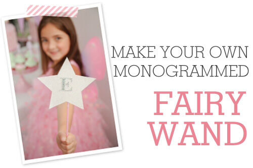 Make your own monogrammed fairy wand