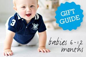 Gift Guide: Babies 6-12 Months