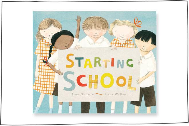 Starting School by Anna Walker