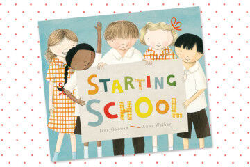 Starting School by Anna Walker