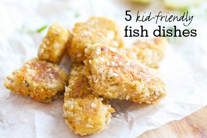 5 kid friendly fish recipes the little ones will love for Fish recipes for kids