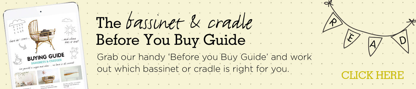 Before you buy guide for bassinet and cradles
