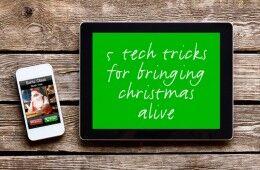tech tricks for christmas
