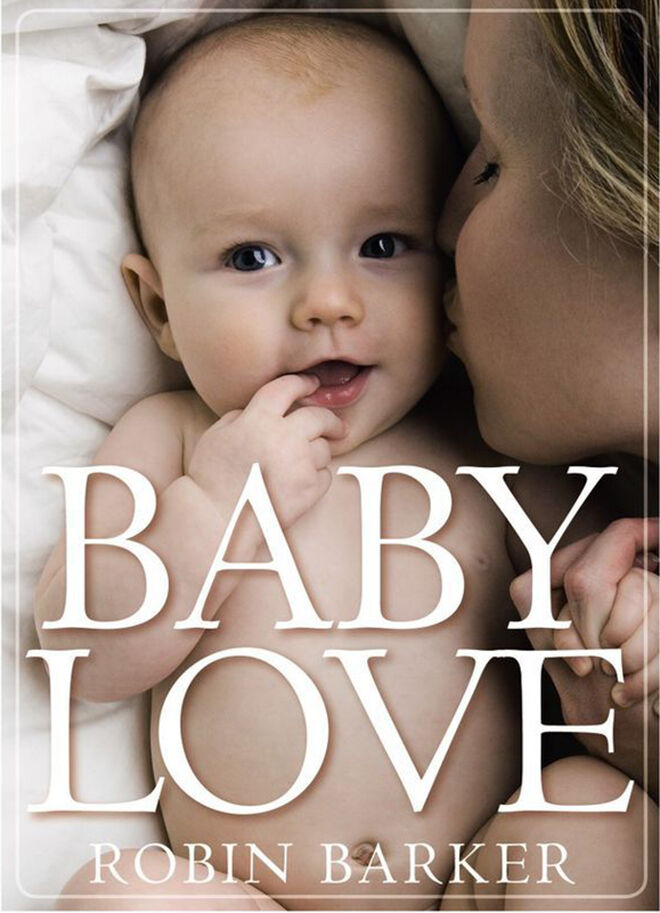 Baby Love - Robin Barker | Mum's Grapevine