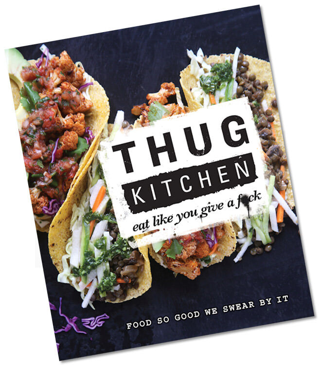 Gift ideas for foodie dads this Father's Day: Thug Kitchen Recipe Book | Mum's Grapevine