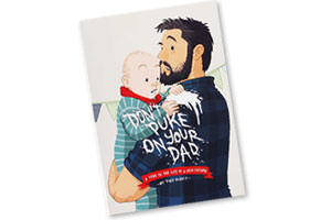 Don't puke on your Dad book