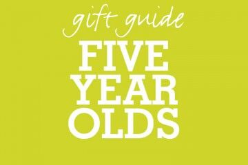 Gift Guide 5 Year Olds