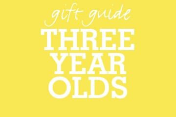 Three year old Gift Guide