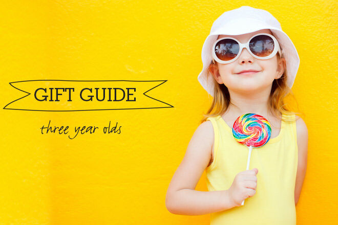 Gift Guide for three year olds