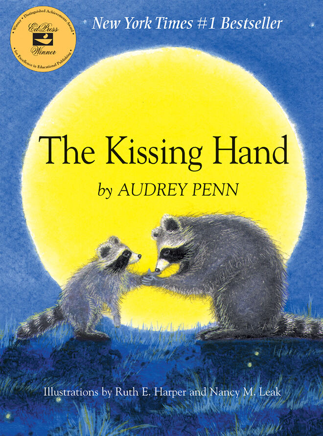 The Kissing Hand by Audrey Penn, Ruth E Harper & Nancy M Lea