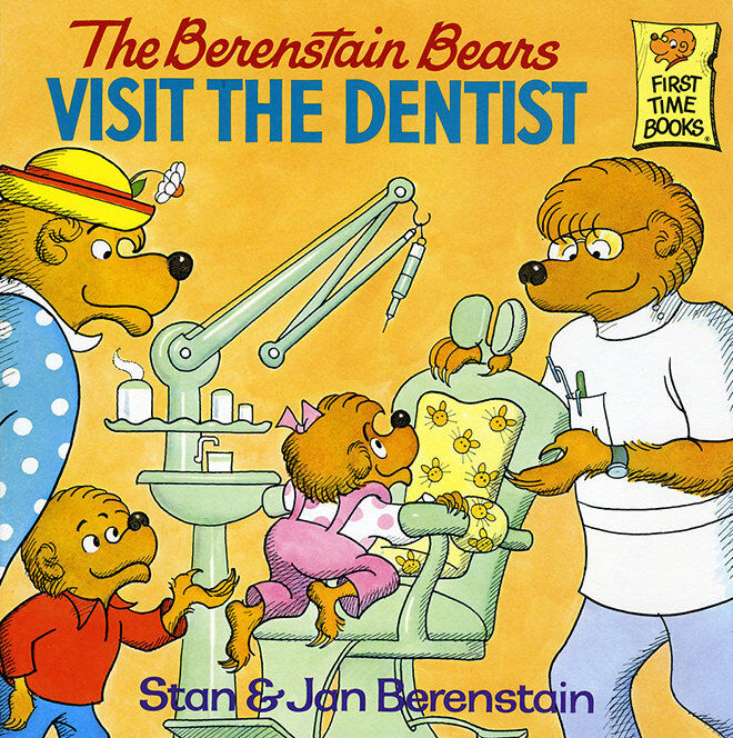 The Berenstain Bears Visit the Dentist - books about going to the dentist for the first time.