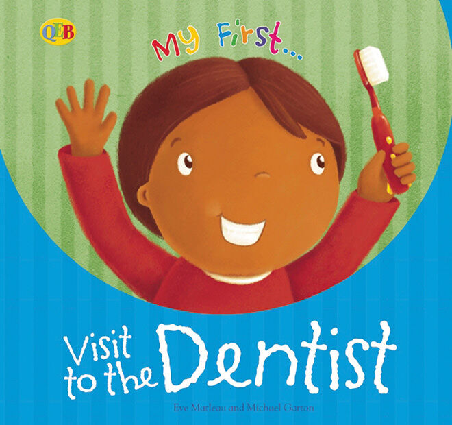 My First Visit to the Dentist - books about visiting the dentist.