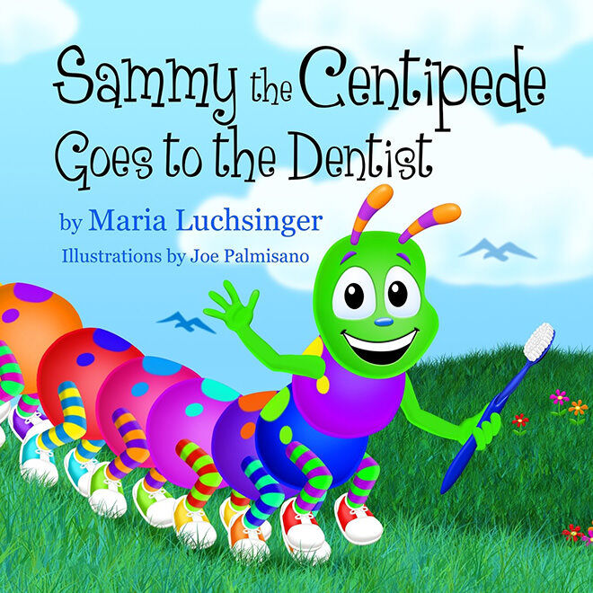 Sammy the Centipede - books about going to the dentist.