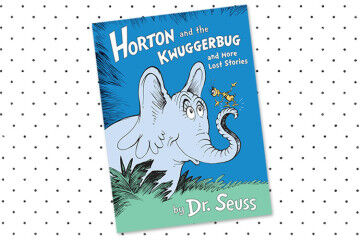 Horton and Kwuggerbug and more stories