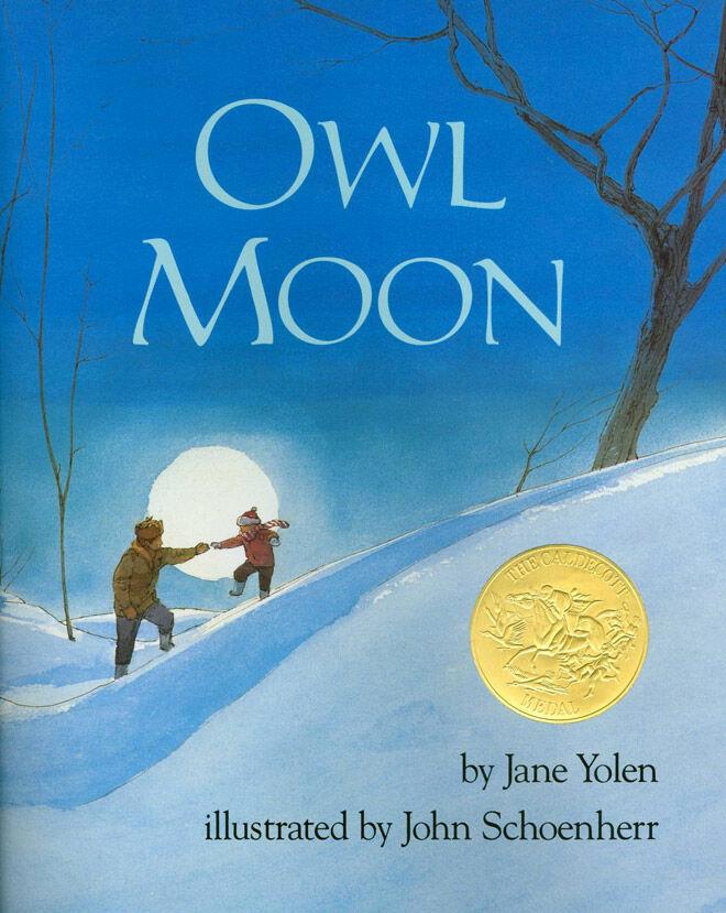 Owl Moon by Jane Yolen & John Schoenherr