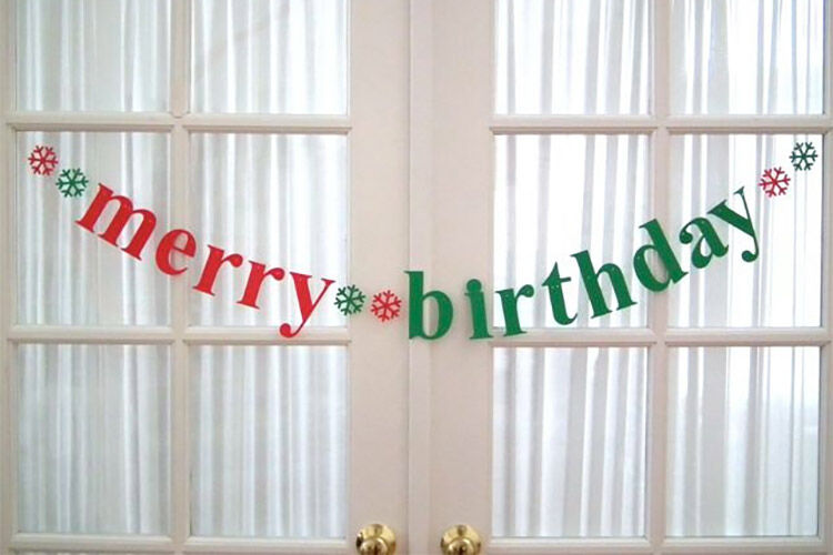 Merry Birthday Celebrating birthdays at Christmas time