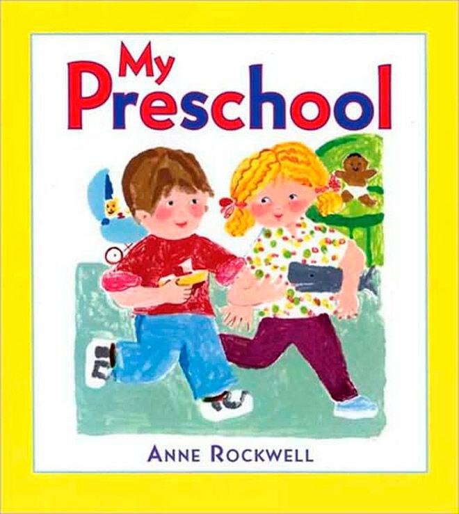 My Preschool by Anne Rockwell