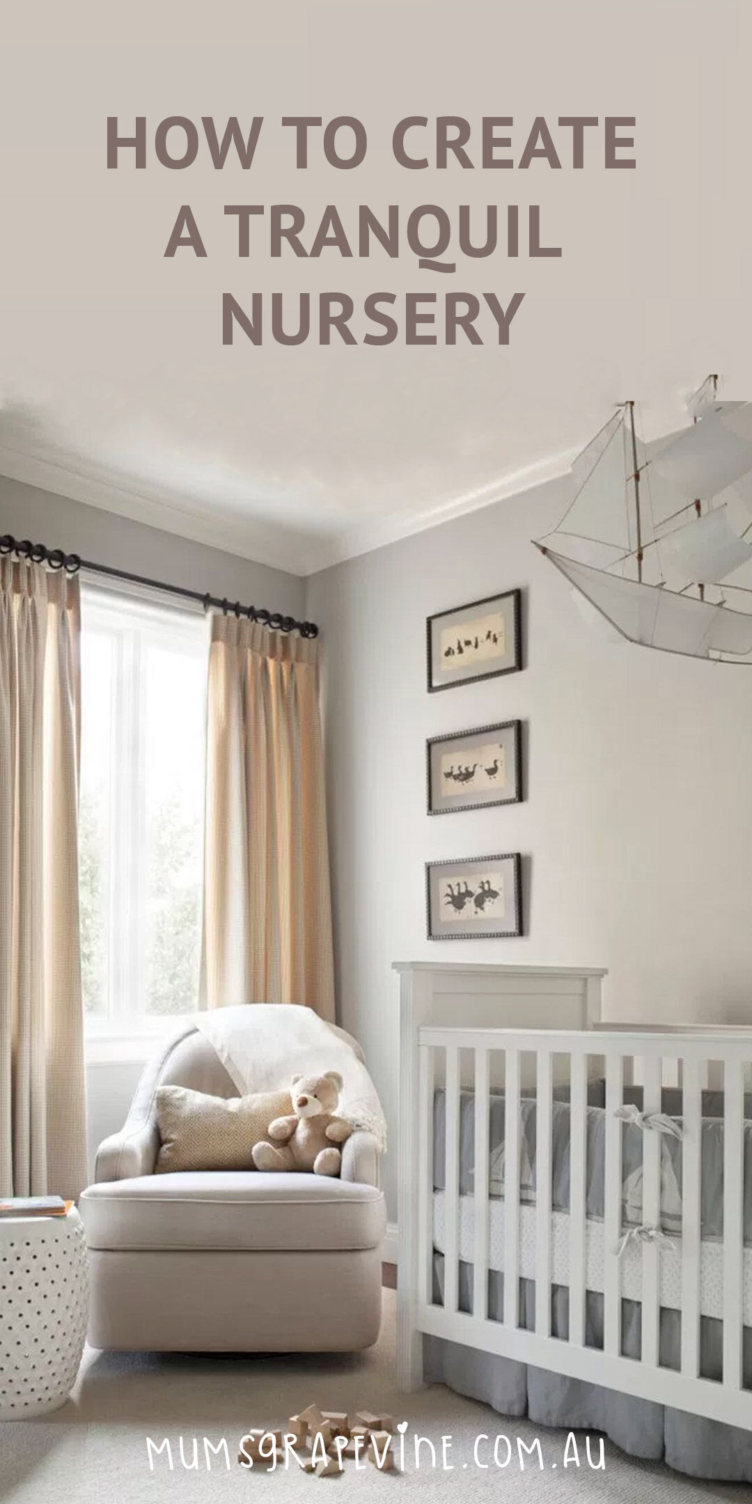How to create a tranquil baby nursery
