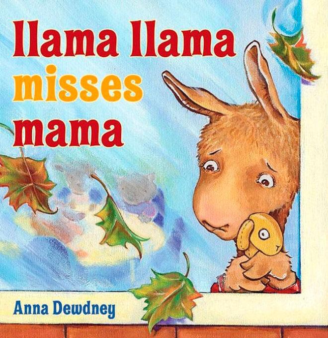 Llama Llama Misses Mama by Anna Dewdney: