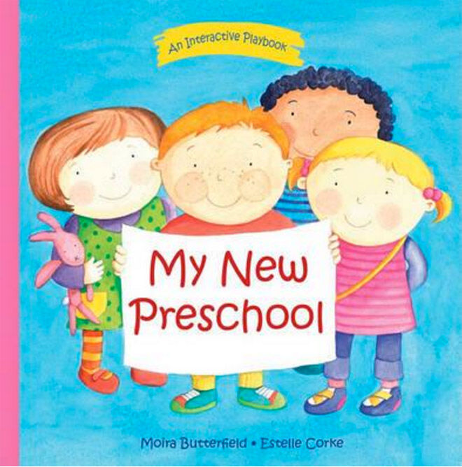 My New Preschool by Moira Butterfield & Estelle Corke