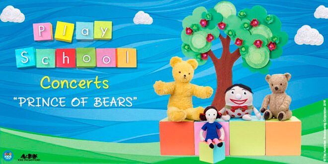 play school live in concert prince of bears