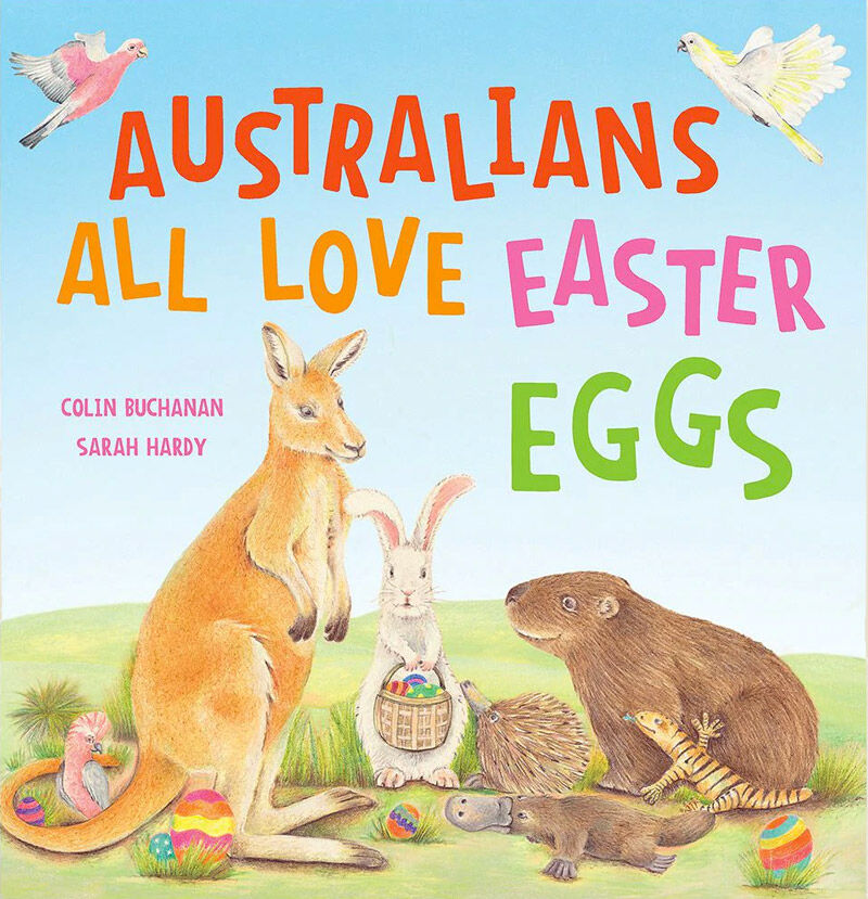 Australians-all love Easter eggs picture book