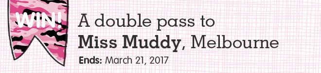 Win Miss Muddy Tickets