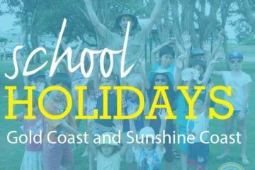 gold coast and sunshine coast school holiday activities