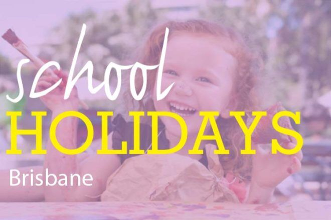 Brisbane school holiday fun