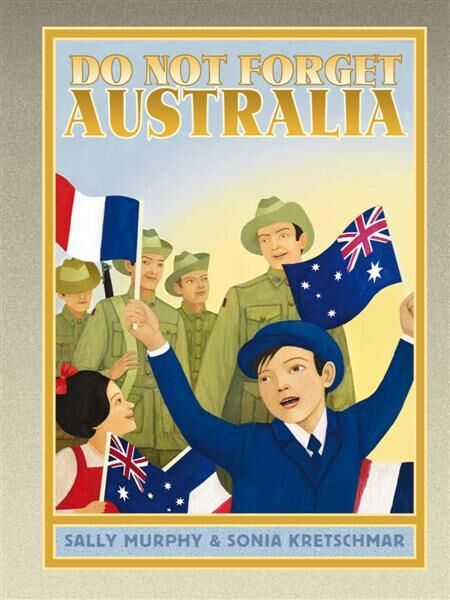 Dont forget Australia by Sally Murphy