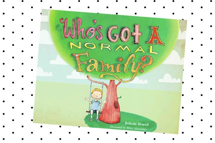 Who's Got a Normal Family picture book