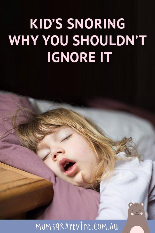 Kids snoring - why you shouldn't ingore it