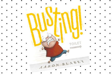 Busting by Aaron Blabey