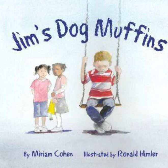 Jim's Dog Muffins by Miriam Cohen