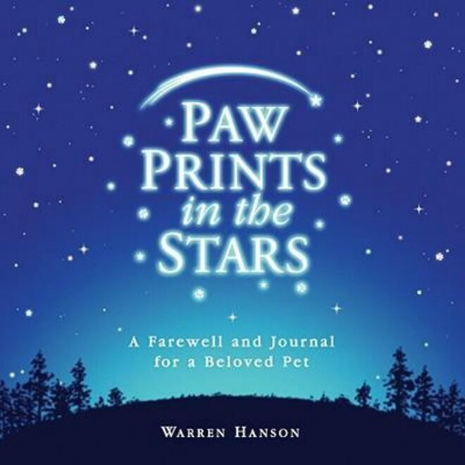 Paw Prints in the Stars: A Farewell and Journal for a Beloved Pet by Warren Hanson