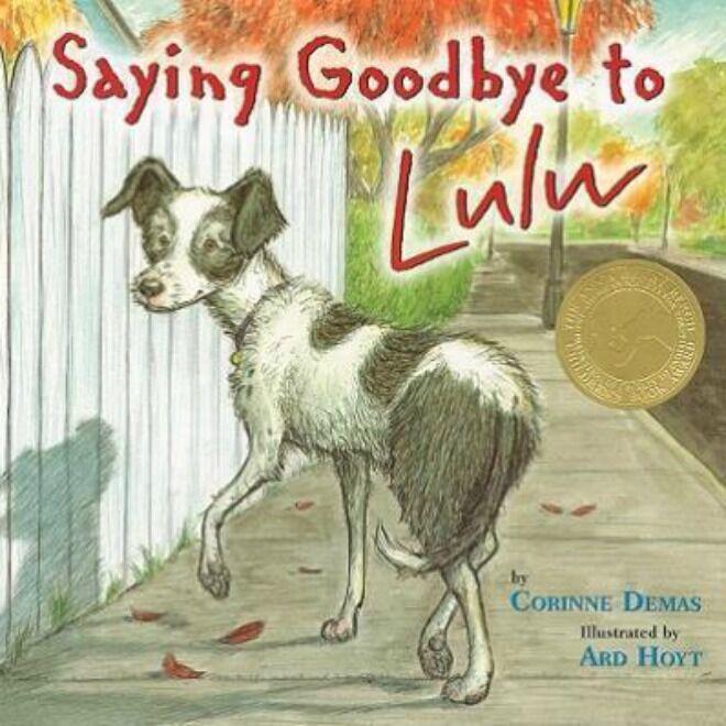 Saying Goodbye to Lulu by Corrine Demas