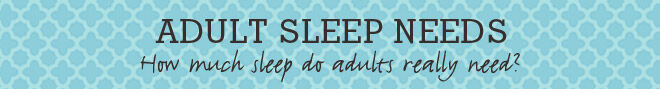 Adult sleep needs banner
