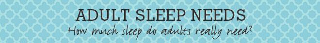 Adult sleep needs banner