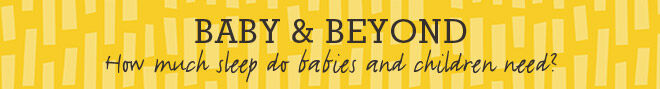 Baby & Beyond sleep needs banner