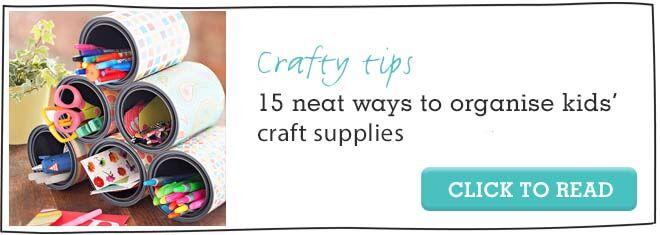 15 ways to organise kids craft supplies