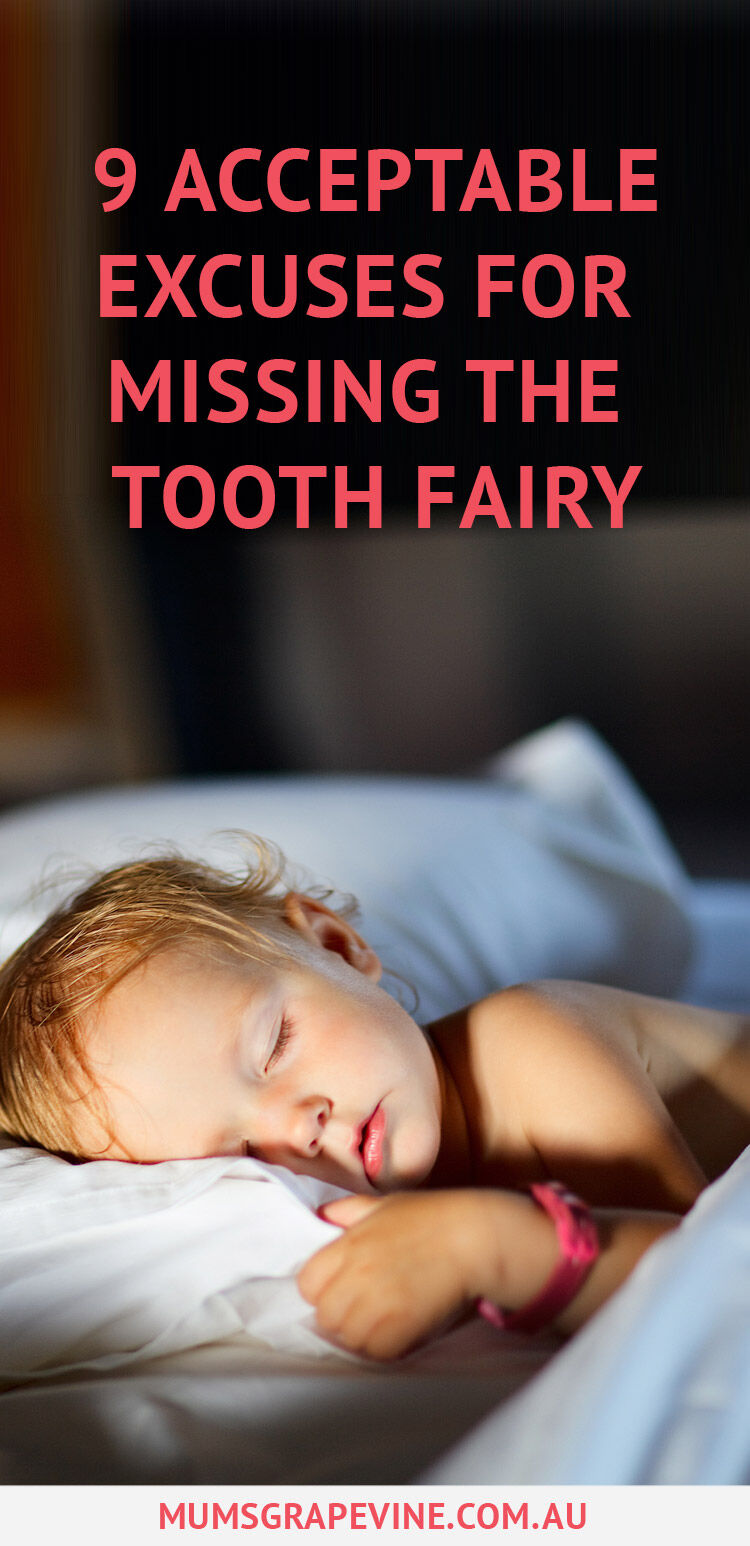 Missing the tooth fairy excuses