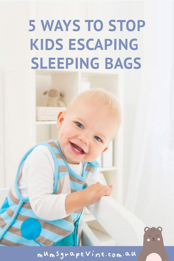 5 ways to stop kids escaping sleeping bags