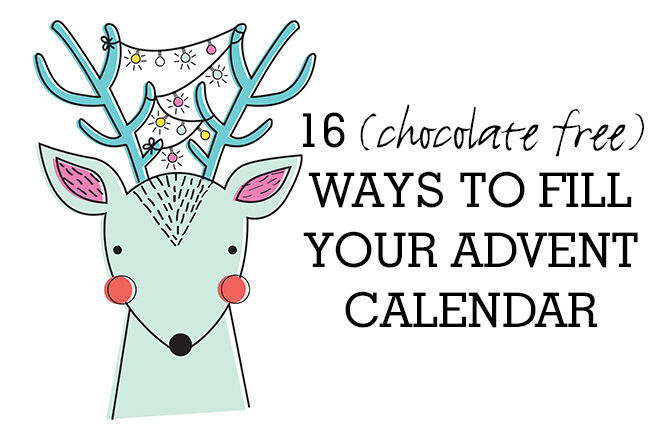 16 chocolate free ways to fill your advent calendar