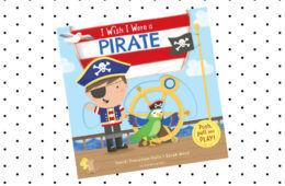 I Wish I Were A Pirate book