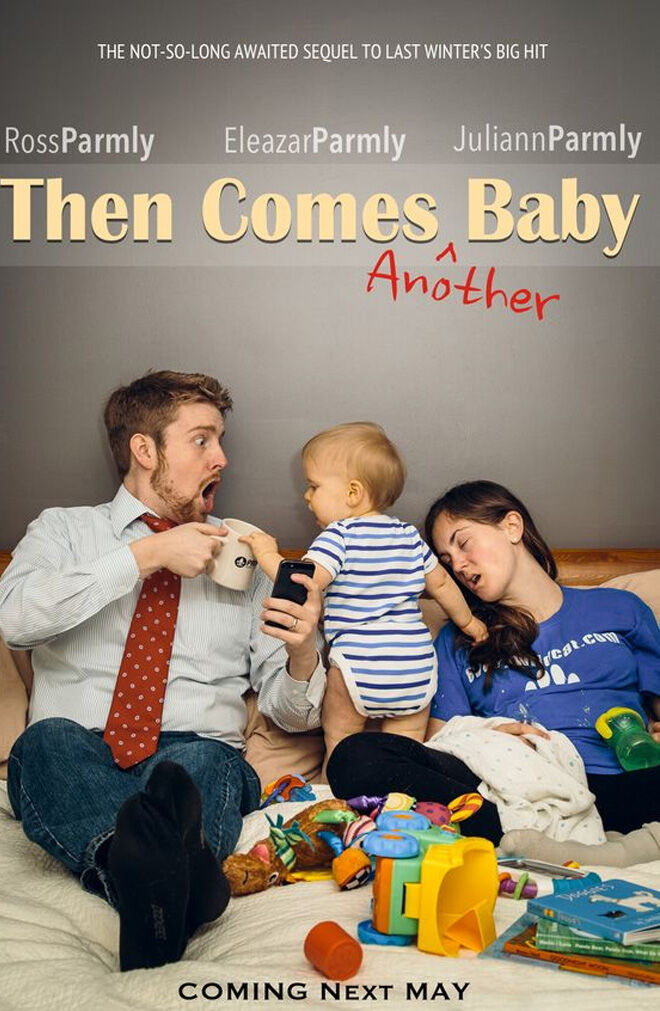 Then Comes Another Baby pregnancy announcement poster